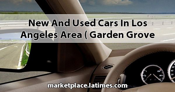 New and Used Cars in Los Angeles Area ( Garden Grove Kia )