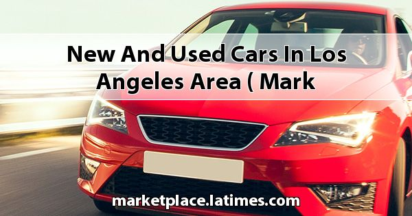 New and Used Cars in Los Angeles Area ( Mark Christopher Auto Center )