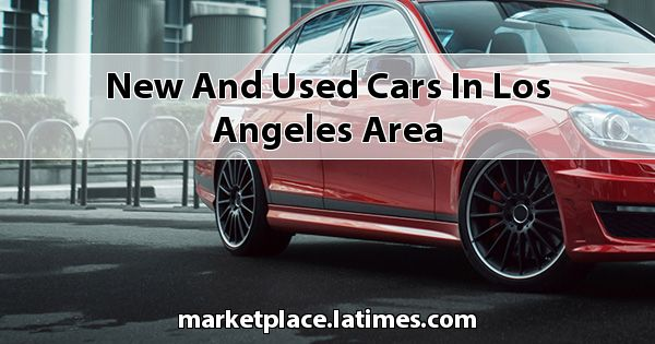 New and Used Cars in Los Angeles Area