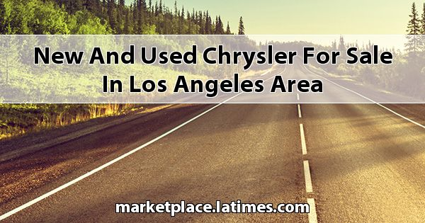 New and Used Chrysler for sale in Los Angeles Area