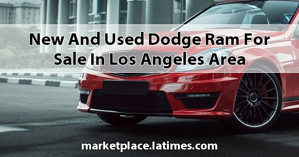 New and Used Dodge RAM for sale in Los Angeles Area