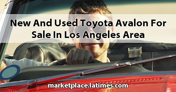 New and Used Toyota Avalon for sale in Los Angeles Area