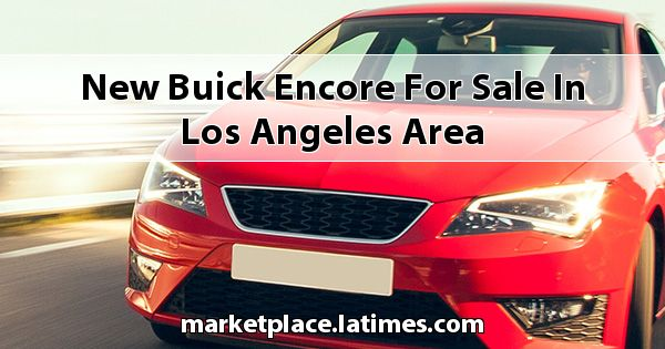 New Buick Encore for sale in Los Angeles Area
