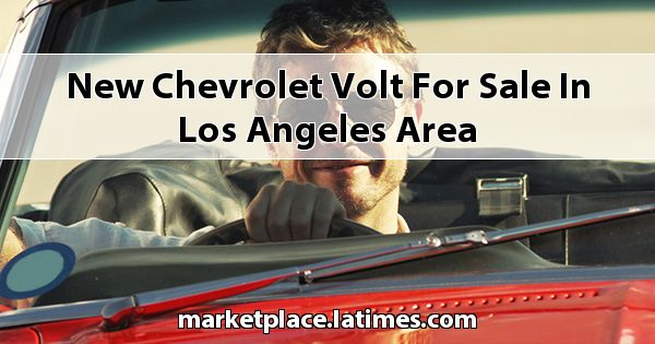 New Chevrolet Volt for sale in Los Angeles Area