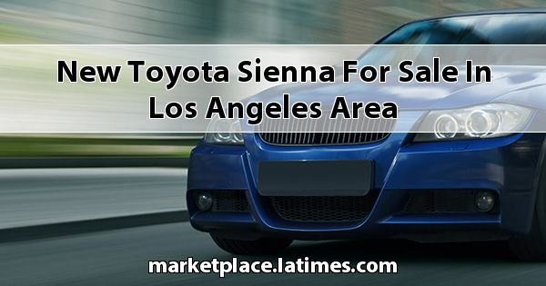 New Toyota Sienna for sale in Los Angeles Area