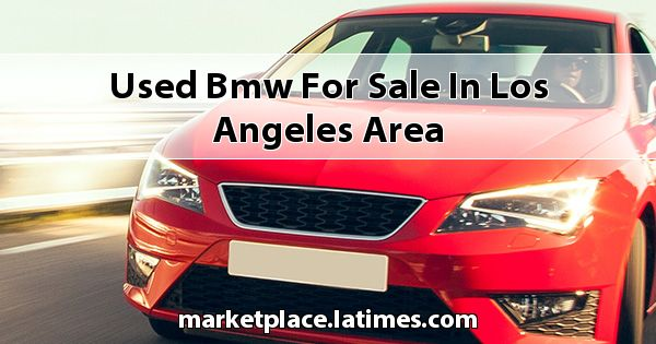 Used BMW for sale in Los Angeles Area