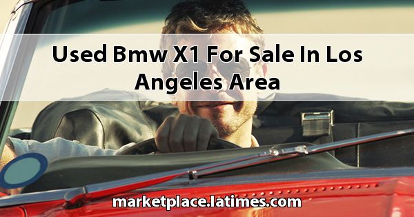 Used BMW X1 for sale in Los Angeles Area