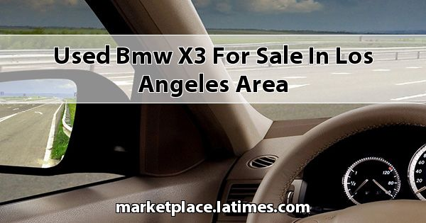 Used BMW X3 for sale in Los Angeles Area