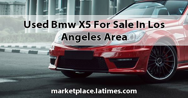 Used BMW X5 for sale in Los Angeles Area