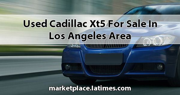Used Cadillac XT5 for sale in Los Angeles Area