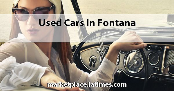 Used Cars in Fontana