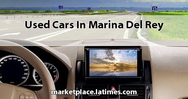 Used Cars in Marina Del Rey