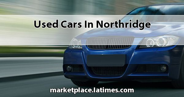 Used Cars in Northridge