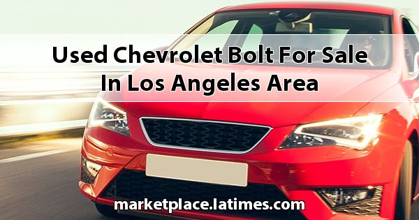 Used Chevrolet Bolt for sale in Los Angeles Area