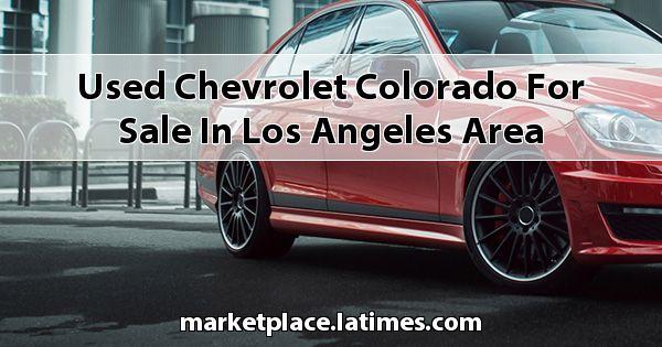 Used Chevrolet Colorado for sale in Los Angeles Area