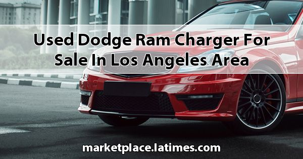 Used Dodge RAM Charger for sale in Los Angeles Area