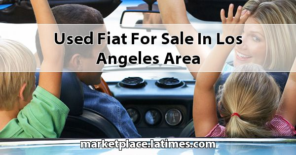 Used Fiat for sale in Los Angeles Area