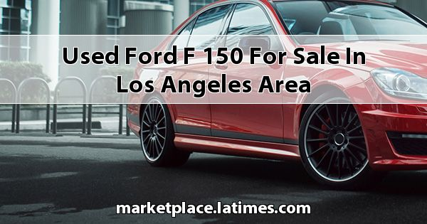 Used Ford F-150 for sale in Los Angeles Area