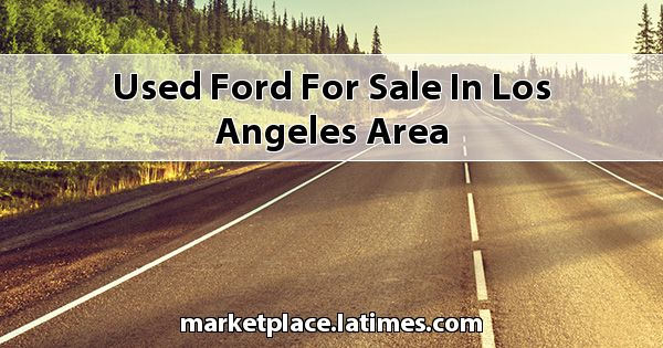 Used Ford for sale in Los Angeles Area