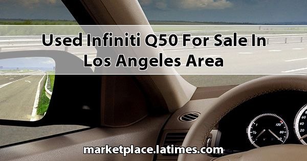 Used Infiniti Q50 for sale in Los Angeles Area
