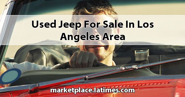 Used Jeep for sale in Los Angeles Area