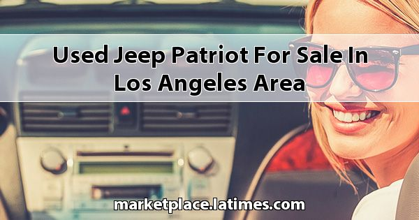 Used Jeep Patriot for sale in Los Angeles Area