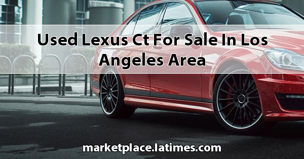 Used Lexus CT for sale in Los Angeles Area
