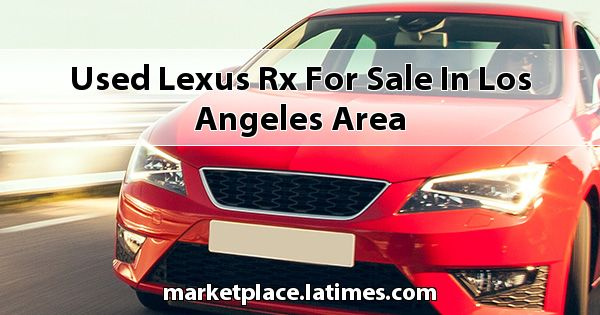 Used Lexus RX for sale in Los Angeles Area