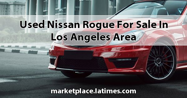 Used Nissan Rogue for sale in Los Angeles Area