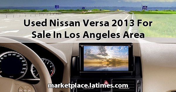 Used Nissan Versa 2013 for sale in Los Angeles Area