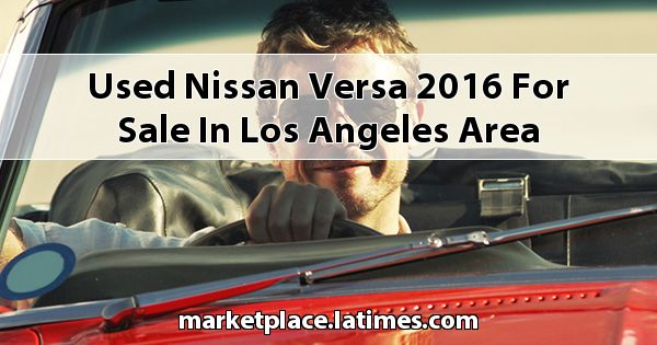 Used Nissan Versa 2016 for sale in Los Angeles Area