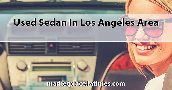 Used Sedan in Los Angeles Area