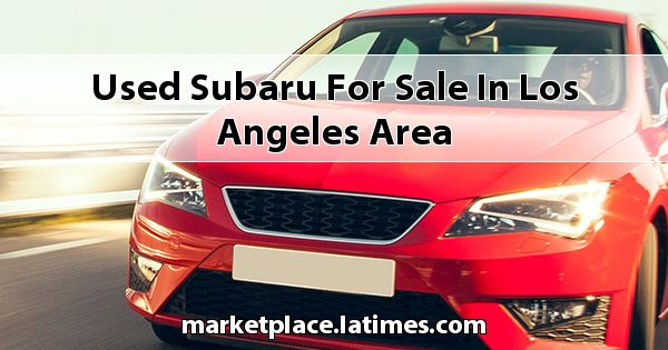 Used Subaru for sale in Los Angeles Area