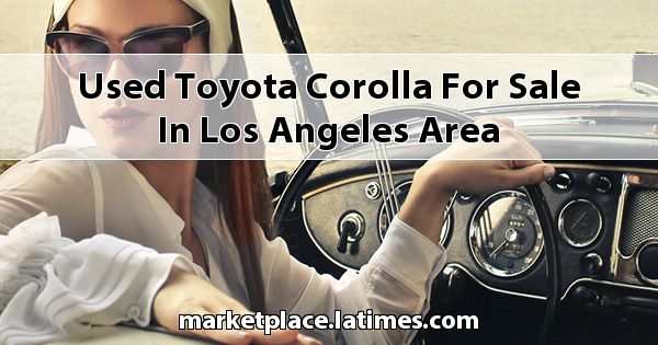 Used Toyota Corolla for sale in Los Angeles Area