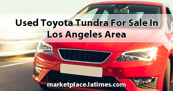 Used Toyota Tundra for sale in Los Angeles Area