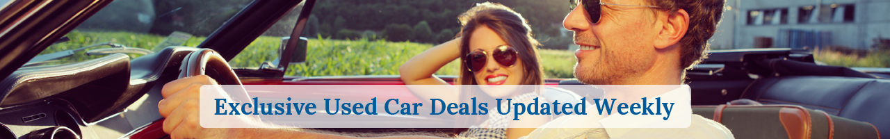 Exclusive Used Car Deals Updated Weekly