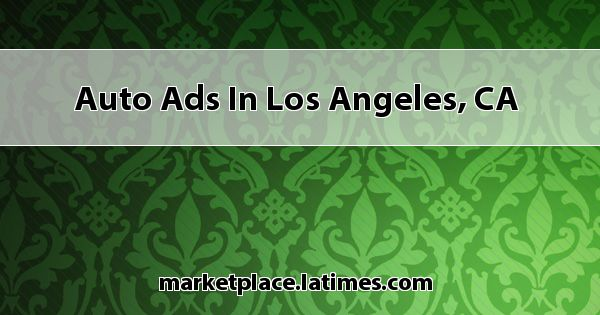 Auto Ads In Los Angeles Ca